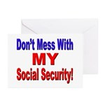 Don't Mess with My Social Security Greeting Cards 