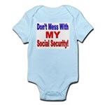 Don't Mess with My Social Security Infant Creeper