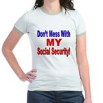 Don't Mess with My Social Security Jr. Ringer T-Sh