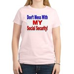 Don't Mess with My Social Security Women's Pink T-
