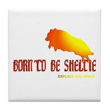 Born to be Sheltie Tile Coaster