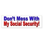 Don't Mess with My Social Security Sticker (Bumper