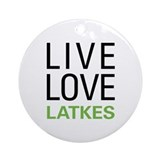 Live Love Latkes Ornament (Round)