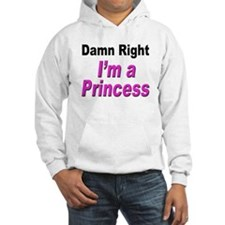 Damn Right Princess Jumper Hoody