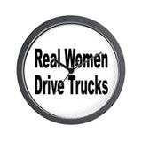 Real Women Drive Trucks Wall Clock