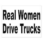Real Women Drive Trucks Small Poster