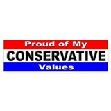 Proud Conservative Values Bumper Bumper Sticker