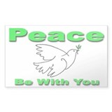 Peace Be With You Rectangle Decal