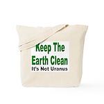 Keep the Earth Clean Tote Bag