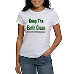 Keep the Earth Clean Women's T-Shirt