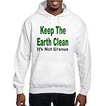 Keep the Earth Clean Hooded Sweatshirt