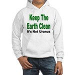 Keep the Earth Clean (Front) Hooded Sweatshirt