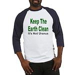Keep the Earth Clean Baseball Jersey