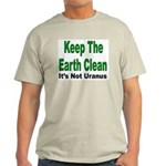 Keep the Earth Clean (Front) Ash Grey T-Shirt