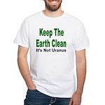 Keep the Earth Clean White T-Shirt
