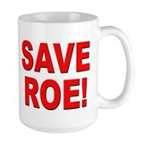 Save Roe Pro Choice Mug