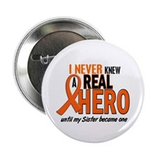 "Never Knew A Real Hero 2 ORANGE 2.25"" Button"