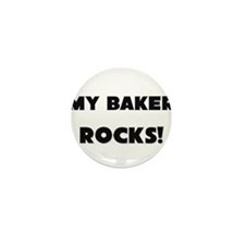 MY Baker ROCKS! Mini Button (10 pack)