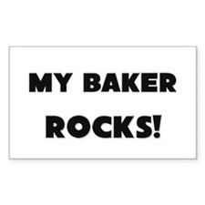 MY Baker ROCKS! Rectangle Sticker