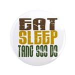 Eat Sleep Tang Soo Do 3.5