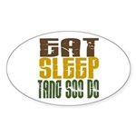 Eat Sleep Tang Soo Do Oval Sticker