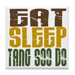 Eat Sleep Tang Soo Do Tile Coaster
