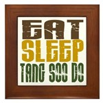 Eat Sleep Tang Soo Do Framed Tile