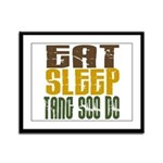 Eat Sleep Tang Soo Do Framed Panel Print