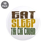 "Eat Sleep Tai Chi Chuan 3.5"" Button (10 pack)"