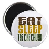 Eat Sleep Tai Chi Chuan Magnet