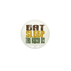Eat Sleep Tae Kwon Do Mini Button