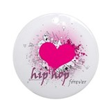 Love Hip Hop Forever Ornament (Round)