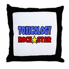 """Toxicology Rock Star"" Throw Pillow"