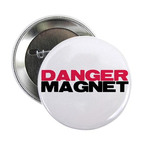 "Danger Magnet Twilight 2.25"" Button"