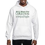 All I Want Hooded Sweatshirt