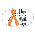 Hope Courage Faith Love LEUKEMIA Sticker (Oval 10
