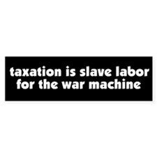 War Taxation Peace Bumper Bumper Sticker
