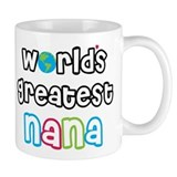 World's Greatest Nana! Small Mugs