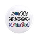 "World's Greatest Grandad! 3.5"" Button"