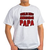 Most Awesome Papa T-Shirt