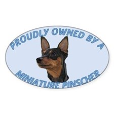 Proudly Owned Min Pin Decal