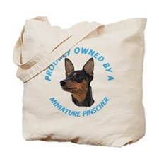 Proudly Owned Min Pin Tote Bag