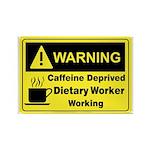 Caffeine Warning Dietary Worker Rectangle Magnet (