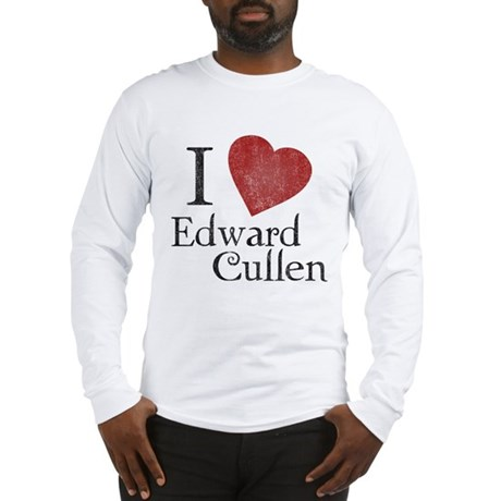 I Love Edward Cullen Long Sleeve T-Shirt