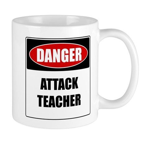 Danger: Attack Teacher Mug