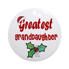 Greatest Grand daughter Ornament (Round)