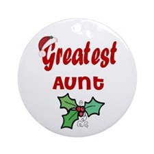 Greatest Aunt Ornament (Round)