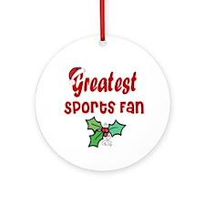 Greatest Sports Fan Ornament (Round)