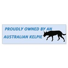 Proudly Owned Kelpie Bumper Sticker