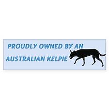 Proudly Owned Kelpie Bumper Sticker